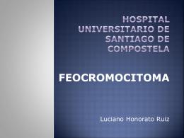 HOSPITAL UNIVERSITARIO DE SANTIAGO DE COMPOSTELA