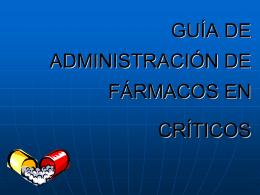 GUIA DE ADMINISTRACION DE FARMACOS EN UVI