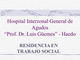 "Hospital Interzonal General de Agudos ""Prof. Dr. Luis"