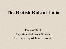 The British Rule of India - University of Texas at Austin