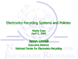 Electronics Recycling Systems and Policies