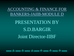 ACCOUNTING & FINANCE FOR BANKERS-JAIIB