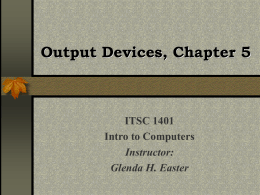 Output Devices, Chapter 5