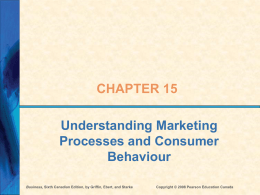 Ch 15 - Marketing Processes & Consumer Behaviour