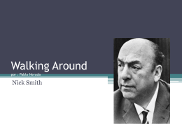 Walking Around por : Pablo Neruda