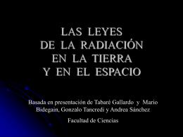 LEYES DE RADIACION EN LA TIERRA Y EN EL ESPACIO