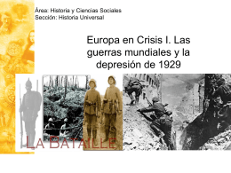 Clase 22: Europa en Crisis I. Las guerras mundiales y la