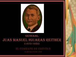 GENERAL JUAN MANUEL IGUARAN REITHER