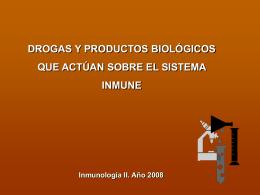 Drogas que estimulan e inhiben la respuesta inmune