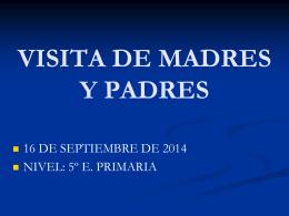 VISITA DE PADRES/MADRES 24 SEPTIEMBRE DE 2012