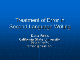 Treatment of Error in Second Language Writing