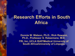 Update on Research Efforts in South Africa