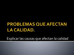 PROBLEMAS QUE AFECTAN LA CALIDAD.