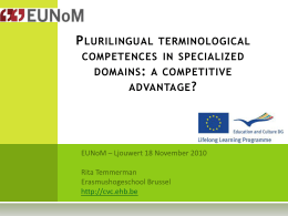 Plurilinguistic terminological competences in specialized