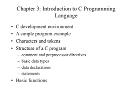 Chapter 3: Introduction to C Programming Language