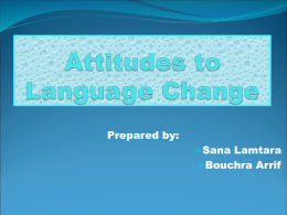 Attitudes to Language Change