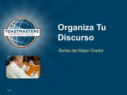Organiza tu Discurso - Bienvenidos a Toastmasters