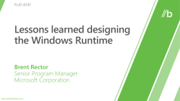 PLAT-876T: Lessons learned designing the Windows Runtime