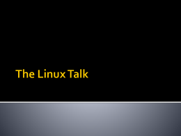 The Linux Talk - Purdue University