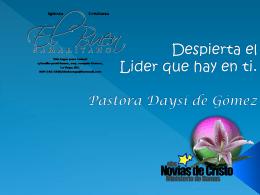 Desarrollando el lider que hay en ti Pastora Daysi Garcia