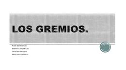 LOS GREMIOS.