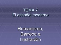 TEMA 7 HUMANISMO Y RENACIMIENTO