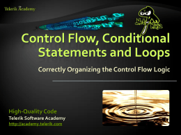 High-Quality Code - Control Flow, Conditional Statements