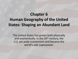 Chapter 6 Human Geography of the United States: …