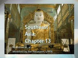 Chapter 13 Southeast Asia - University of Missouri–St. …