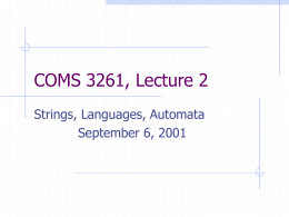 COMS 3261, Lecture 2 - Columbia University