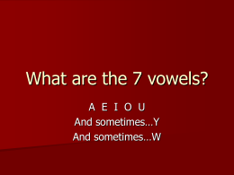 What are the 7 vowels? - Kent State University