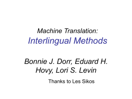 Machine Translation: Interlingual Methods