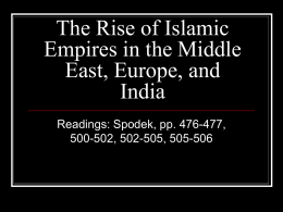 The Rise of Islamic Empires - California State University