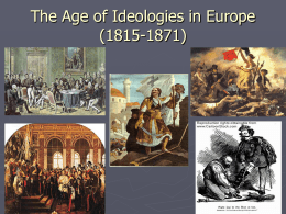 The Age of Ideologies in Europe (1815