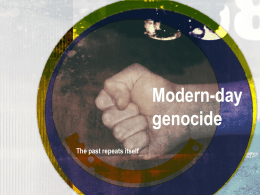 Modern-day genocide The past repeats itself History of …