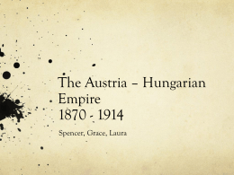 The Austria – Hungarian Empire