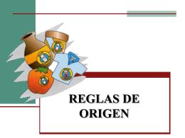 REGLAS DE ORIGEN - Apuntes, Tareas, Monografias, …
