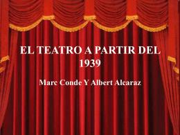 EL TEATRO A PARTIR DEL 1939 - XTEC