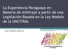 La Experiencia Paraguaya en Materia de Arbitraje a partir