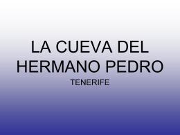 LA CUEVA DEL HERMANO PEDRO