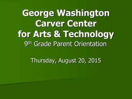 9th Grade Orientation - George Washington Carver Center