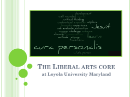 The Liberal arts core - Loyola University Maryland