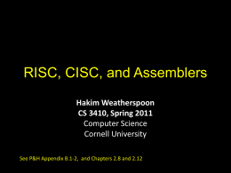 Lec11: RISC, CISC, and Assemblers