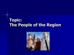 Topic: The People of the Region