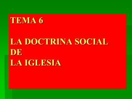 tema 6 la doctrina social de la iglesia