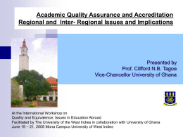 Quality Assurance and Accreditation – Regional and Inter