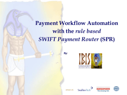 SWIFT Payment Router - IBIS Management Associates