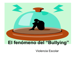"El fenomeno del ""Bullying"""