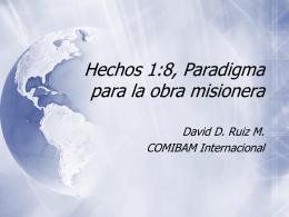 Hechos 1:8, Paradigma para la obra misionera