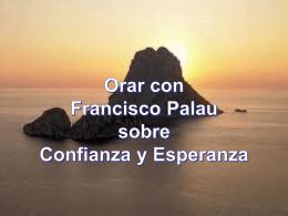 PENSAMIENTOS DE FRANCISCO PALAU SOBRE …